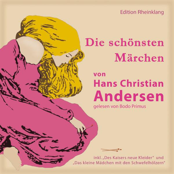 Sie schönsten Märchen von Hans-Christian Andersen