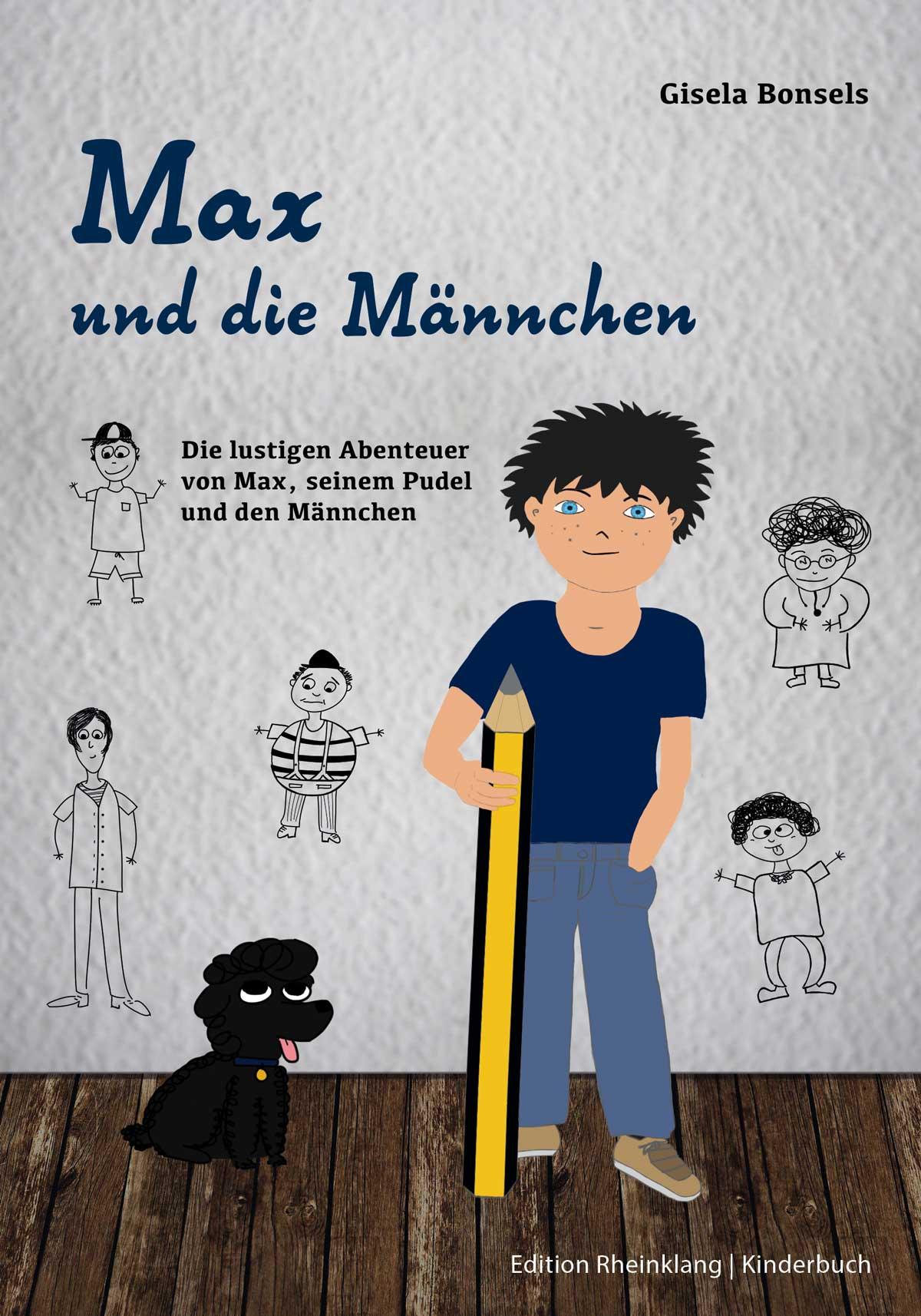 Buchausgabe von Gisela Bonsels: Max und die Maennchen