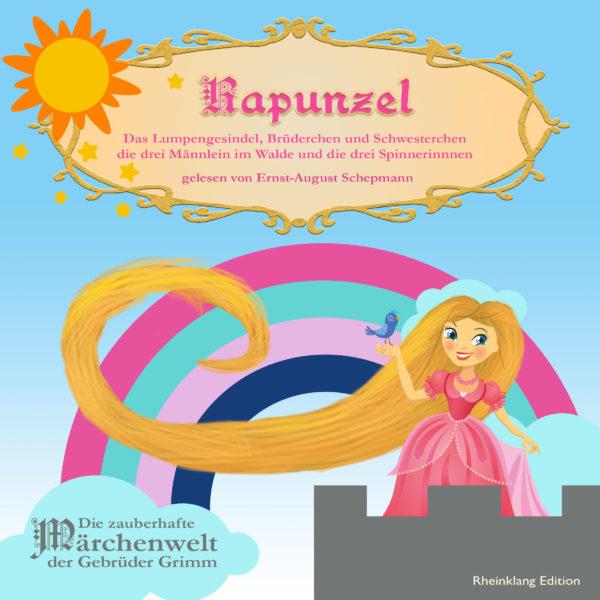 Rapunzel: Hörbuch - Gebr. Grimm
